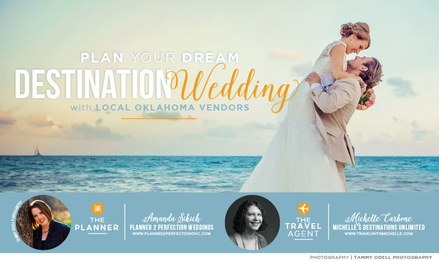 Plan your destination wedding with local oklahoma wedding for Plan a destination wedding