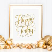 Gold Foil Print - Happy Today