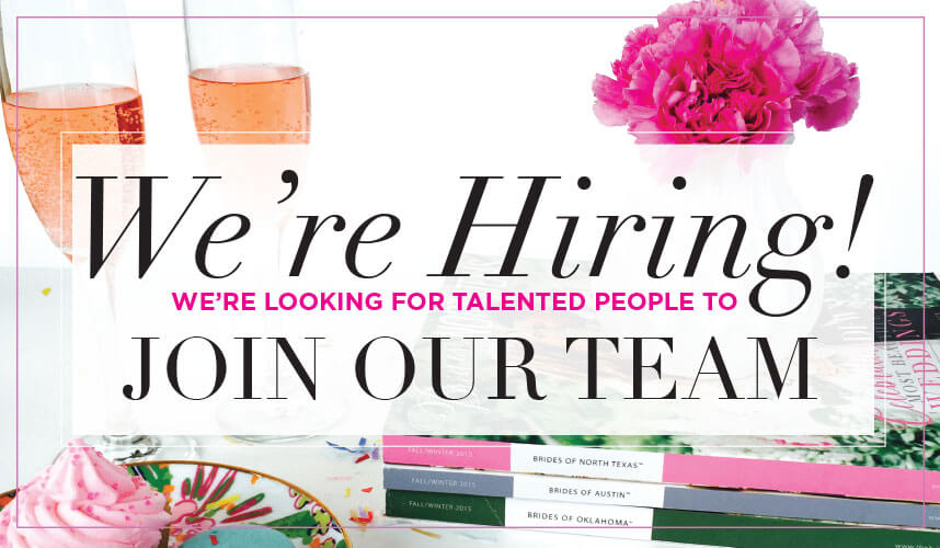 Brides Of Oklahoma Magazine Is Hiring