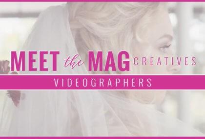 meet-The-MAg-Videographers-FI
