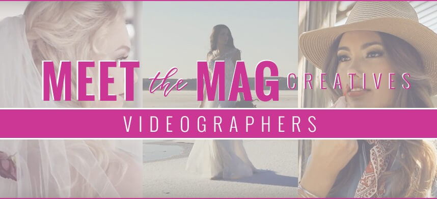 meet-The-MAg-Videographers-header