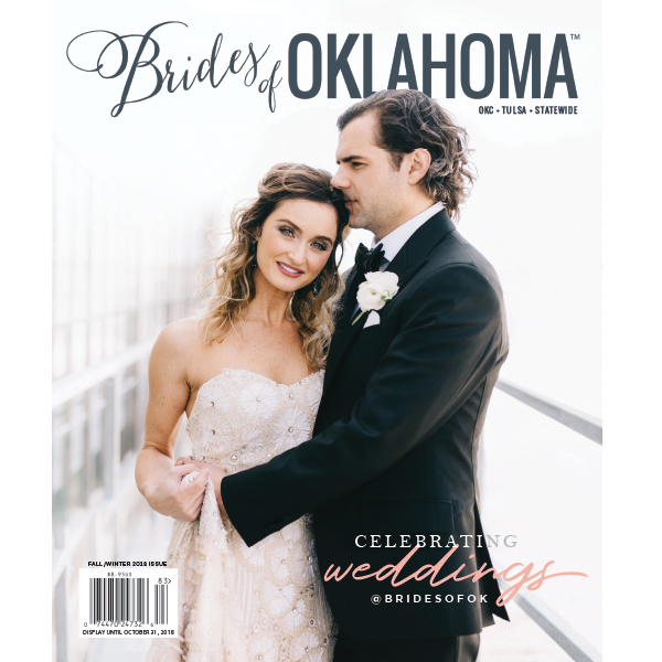 Brides of Oklahoma 2018 Fall/Winter Issue