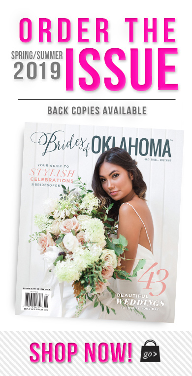 Buy the new 2019 Spring Summer Issue of Brides of Oklahoma