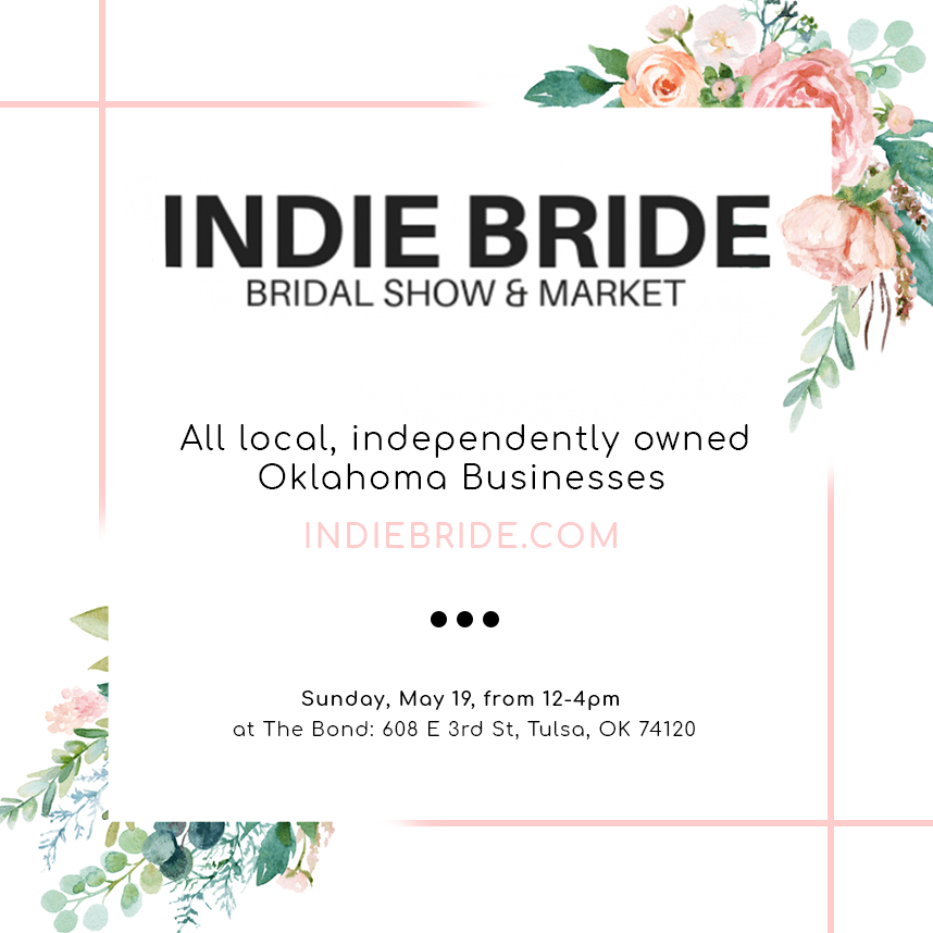 The Indie Bridal Show & Market is Coming to Tulsa!