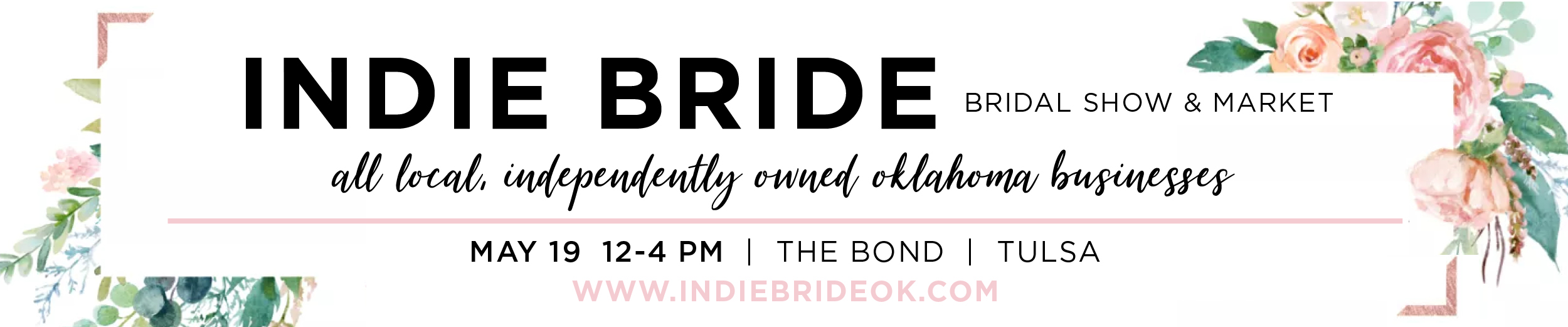 The Indie Bride Bridal Show & Market is Coming to Tulsa!