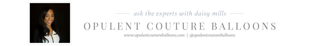BOOSS20_AskTheExpert_Blog_Footers_OpulentCoutureBalloons