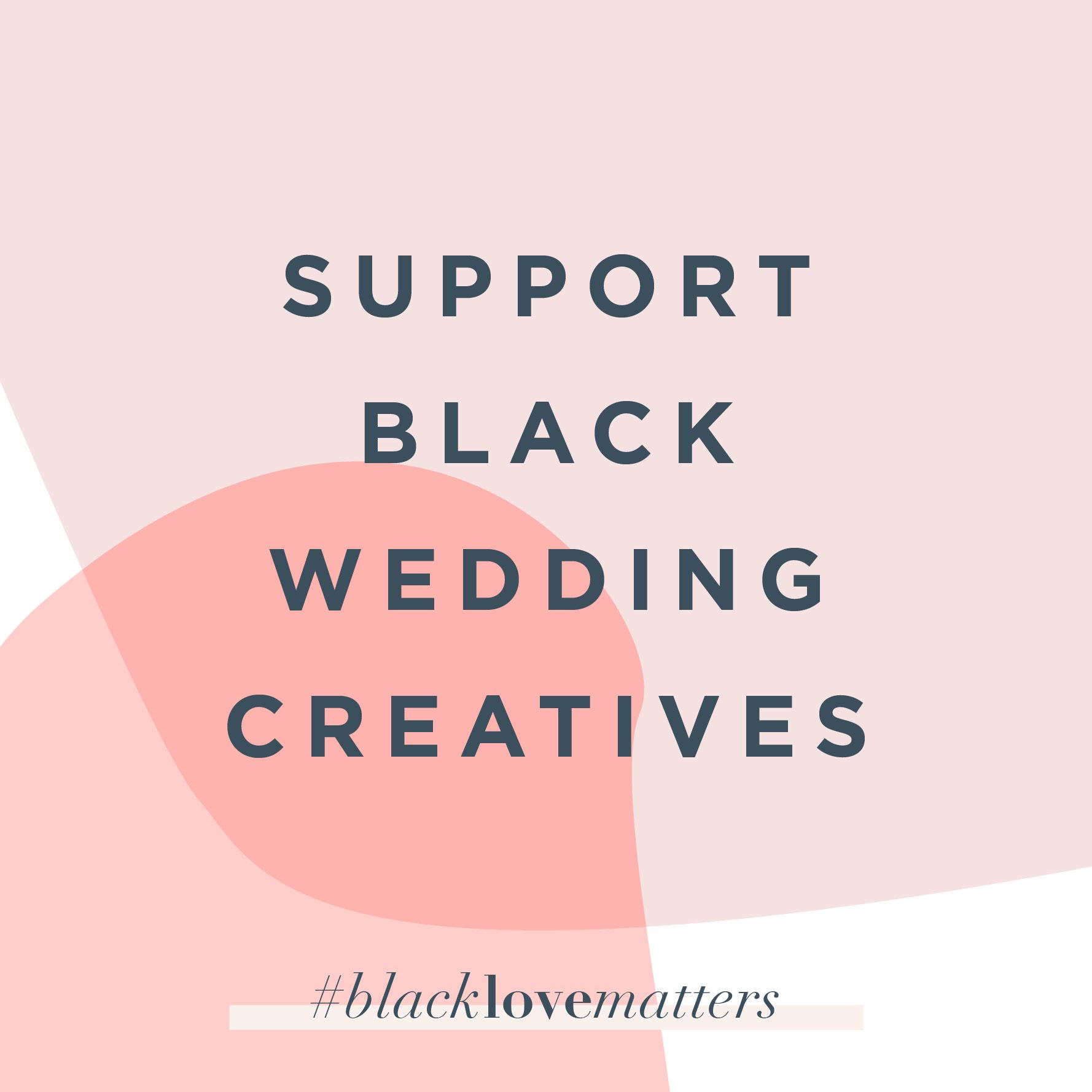Support Black Wedding Creatives