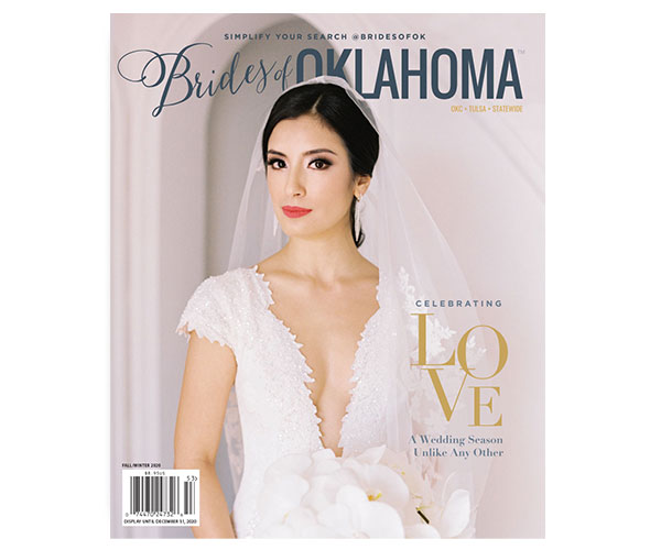 Brides of Oklahoma 2020 Fall/Winter Issue