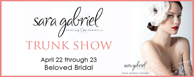 Sara Gabriel trunk show at Beloved Bridal in Norman, Oklahoma