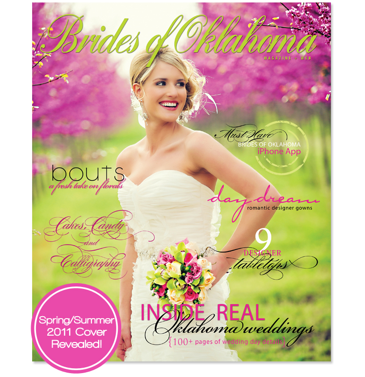 Brides of Oklahoma 2011 Spring Summer Issue