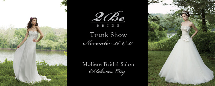 2Be Trunk Show at Moliere Bridal, Bridal Salon in Oklahoma City