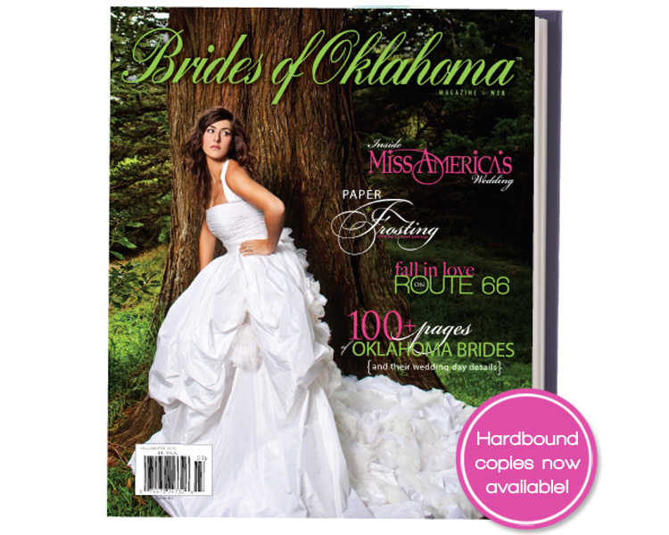 Now available, get your Brides of Oklahoma hardbound magazine.