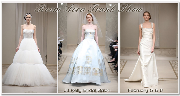 Reem Acra Trunk Show, JJ Kelly Bridal Salon in Oklahoma City