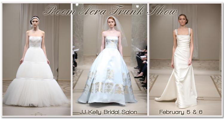 Reem Acra Trunk Show, JJ Kelly Bridal Salon in Oklahoma City