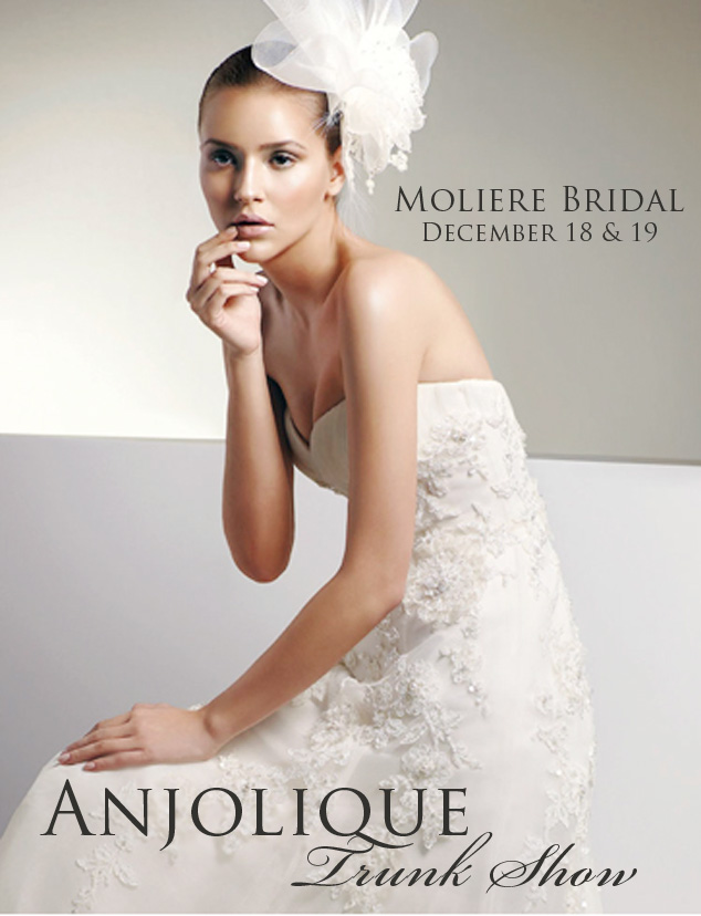 Anjolique Trunk Show at Moliere Bridal Salon in Oklahoma City