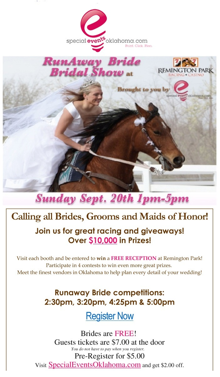 Runaway Bride Bridal Show at Remington Park Sunday, September 20, from 1 pm to 5 pm