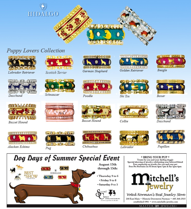 Mitchelle's Jewelry in Norman, Oklahoma, is hold the Dog Days of Summer