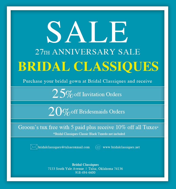 Bridal Classiques in Tulsa, Oklahoma, is celebrating their 27th Anniversary with a sale!