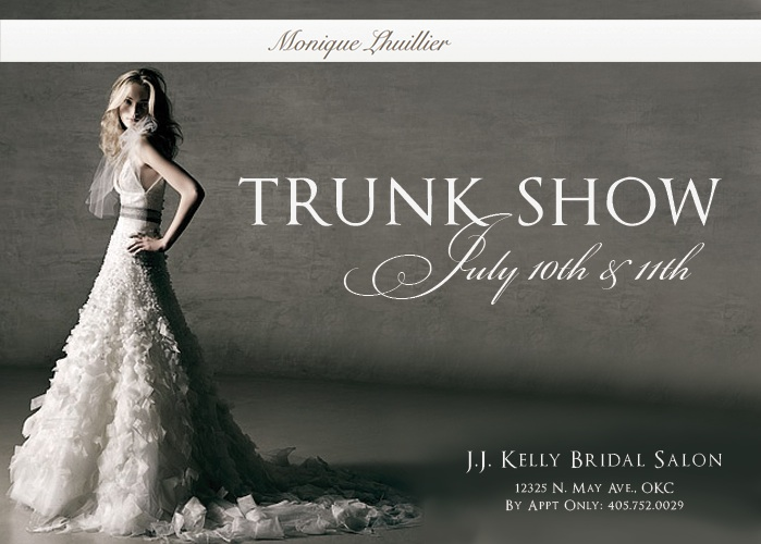 Monique Lhuillier trunk show at J.J. Kelly Bridal Salon in Oklahoma City