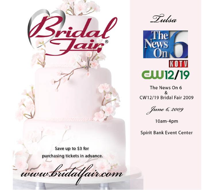 News on 6 and CW 12/19 Bridal Fair this Saturday, June 6, 2009, at the SpiritBank Event Center in Tulsa, Oklahoma