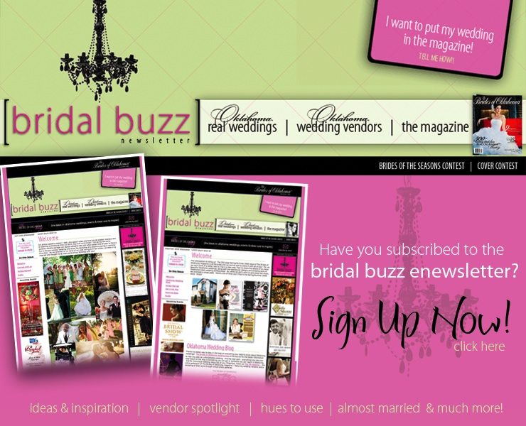 The Brides of Oklahoma monthly e-newsletter featuring real Oklahoma weddings and the best Oklahoma wedding vendors across the state