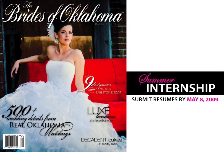 2009 summer internship at The Brides of Oklahoma magazine in Oklahoma City