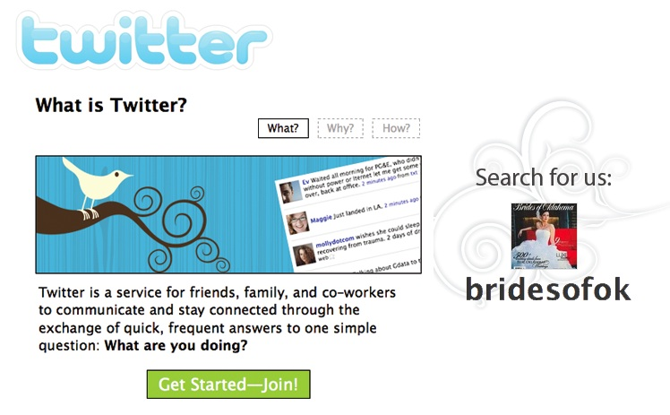 Twitter - what is twitter? Follow us - search for the brides of oklahoma