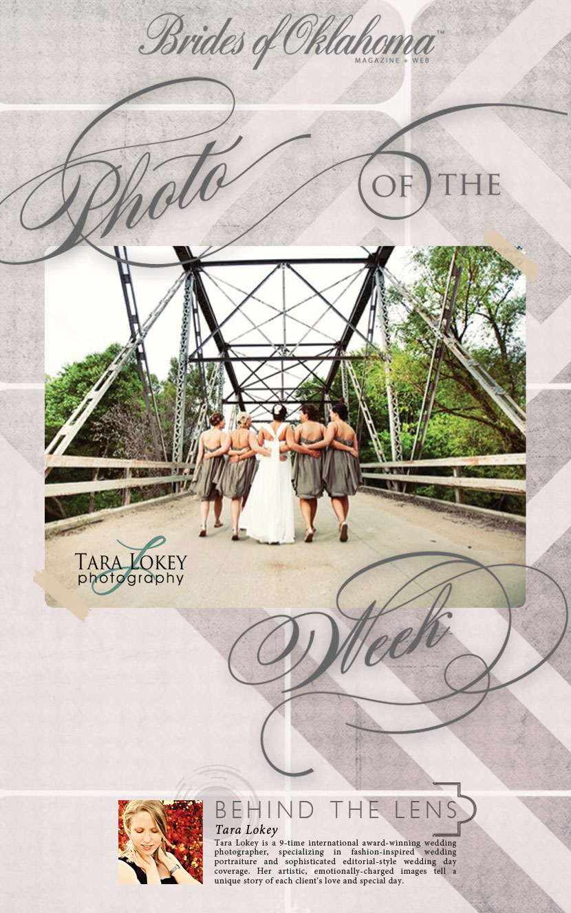 Brides of Oklahoma Photo of the Week Tara Lokey Photography
